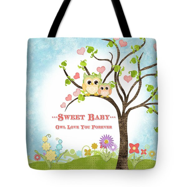 Sweet Baby - Owl Love You Forever Nursery Tote Bag