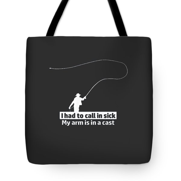 T Had To Call Stick Tote Bag