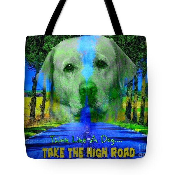 Take The High Road Tote Bag