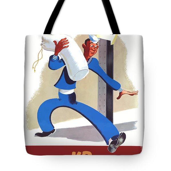 Taking Vd Home Too Sailor Tote Bag
