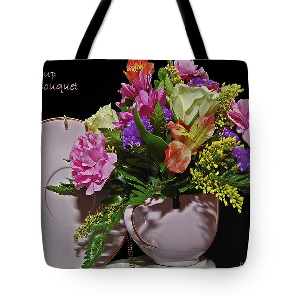 Tea Cup Bouquet Tote Bag