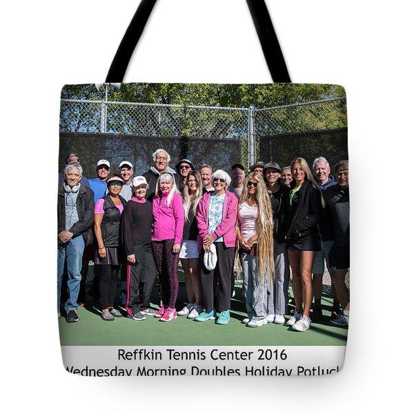 Tote Bag featuring the photograph Tennis Potluck Group Shot by Dan McManus