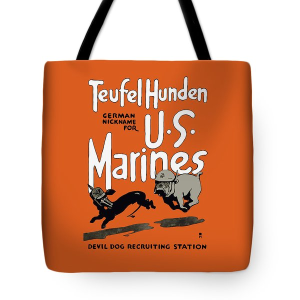 Teufel Hunden - German Nickname For Us Marines Tote Bag