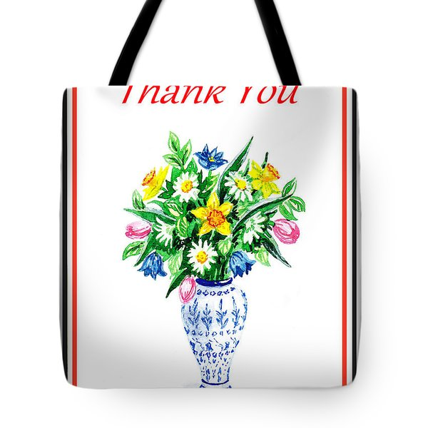Thank You Flowers In The Vase Tote Bag