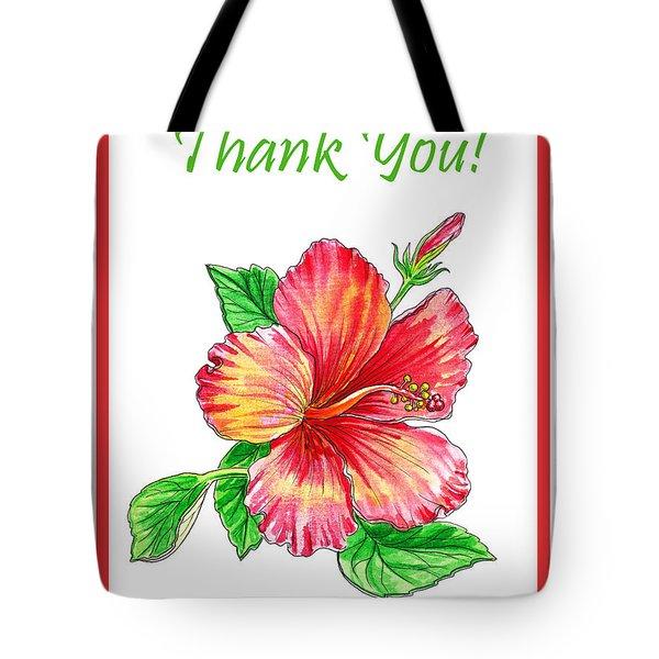 Thank You Hibiscus  Tote Bag