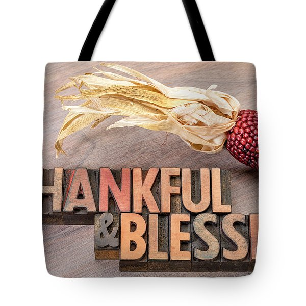 thankful and blessed - Thanksgiving theme Tote Bag