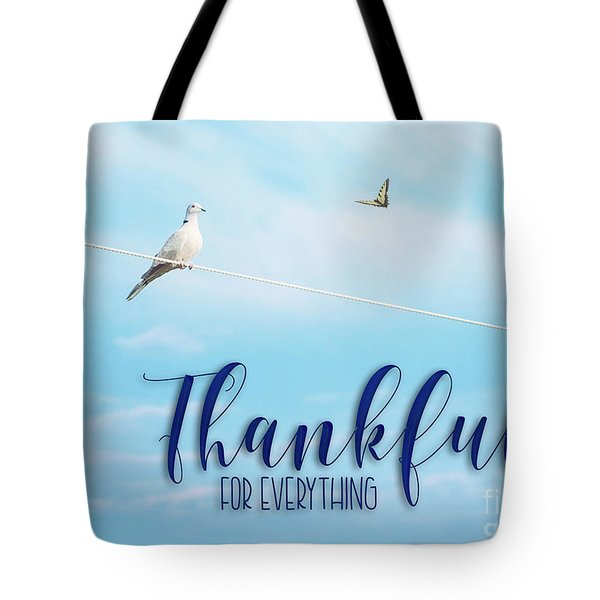 Thankful For Everything Tote Bag