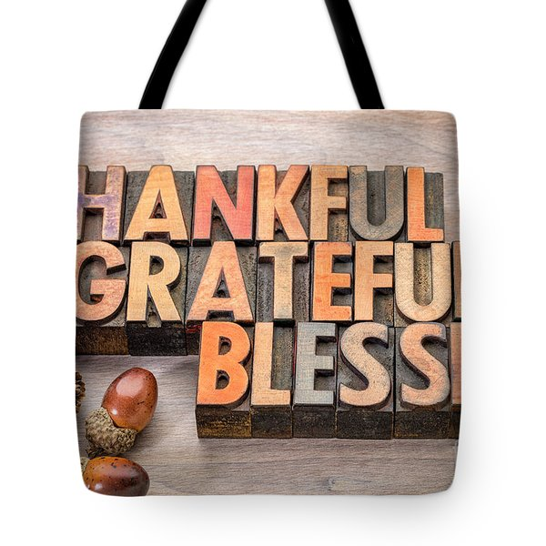 thankful, grateful, blessed - Thanksgiving theme Tote Bag