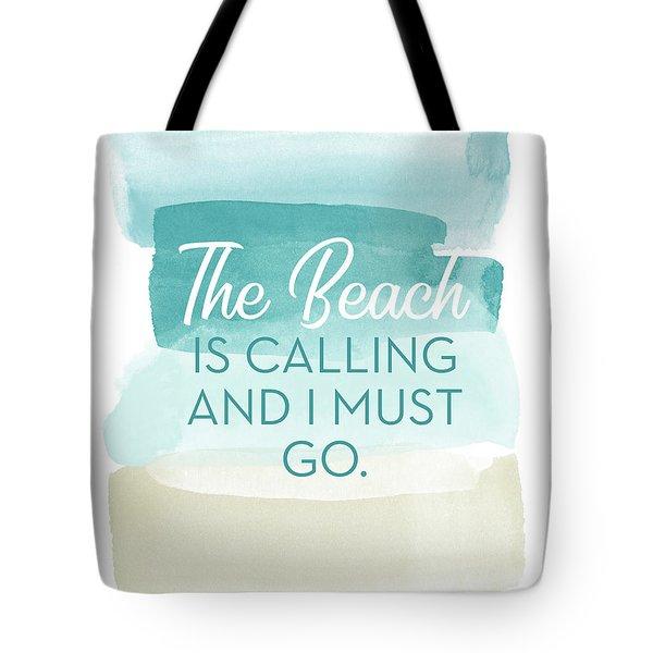 The Beach Is Calling- Art By Linda Woods Tote Bag