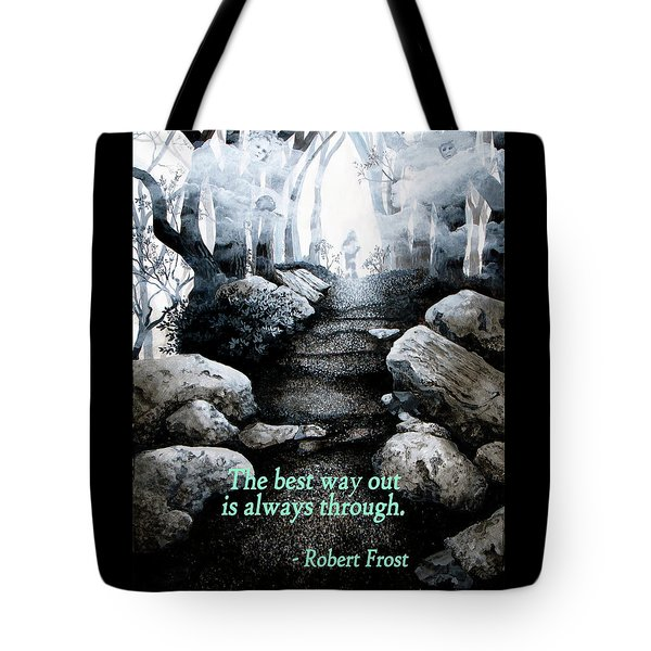 The Best Way Out Tote Bag