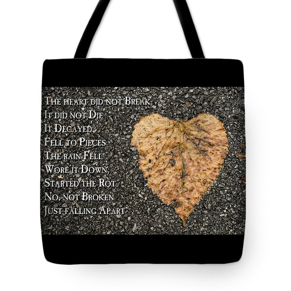 The Decay Of Heart Tote Bag