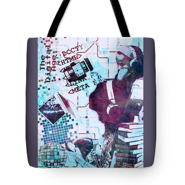 The Digital Age Tote Bag by Vennie Kocsis