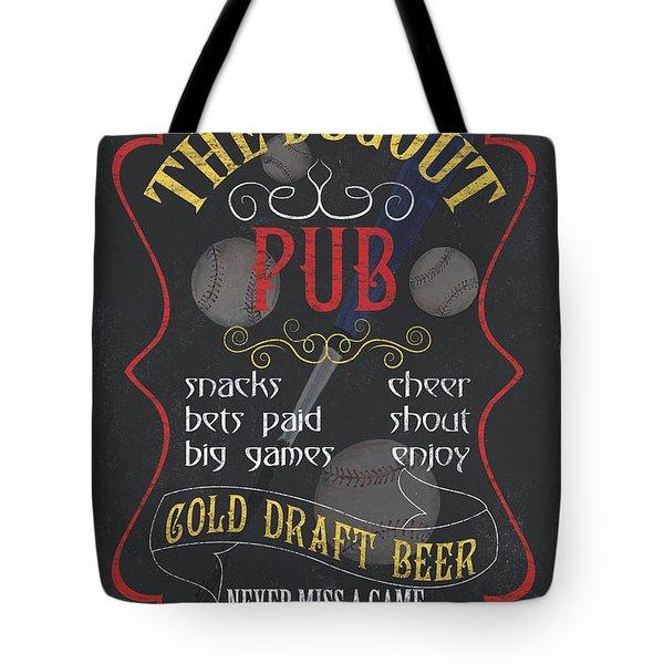The Dugout Pub Tote Bag