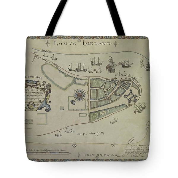 The Dukes Plan A Description Of The Town Of Mannados Or New Amsterdam 1664 Tote Bag
