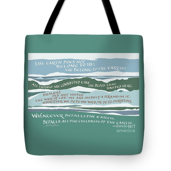 The Earth Does Not Belong To Us Tote Bag