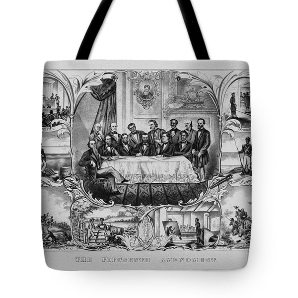 The Fifteenth Amendment  Tote Bag