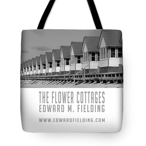 Tote Bag featuring the photograph The Flower Cottages By Edward M. Fielding by Edward Fielding