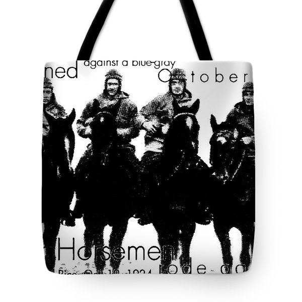The Four Horsemen Of Notre Dame Tote Bag