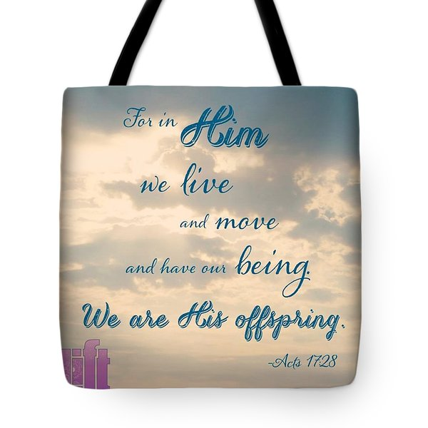 the God Who Made The World And Tote Bag