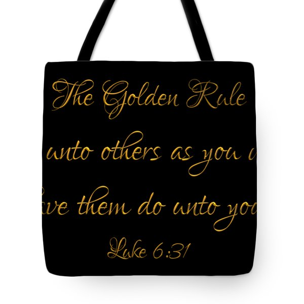 The Golden Rule Do Unto Others On Black Tote Bag