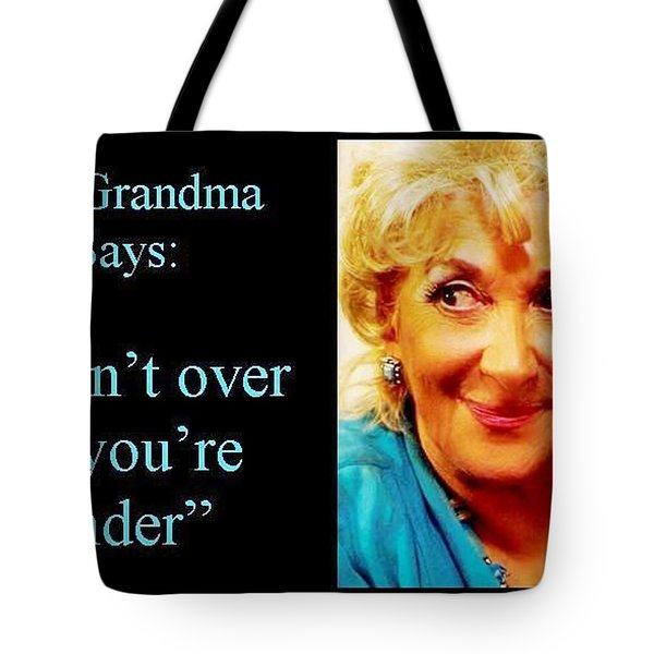 The Grandma Over And Under Tote Bag