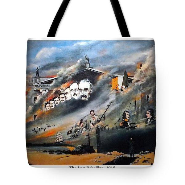 The Last Rebellion  1916 Tote Bag