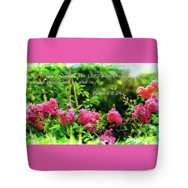 The Lord Hath Made Tote Bag