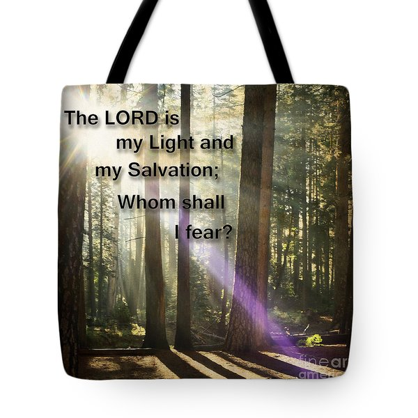 Tote Bag featuring the photograph The Lord Is My Light by MaryJane Armstrong