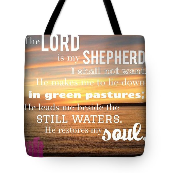 The Lord Is My Shepherd; I Shall Not Tote Bag