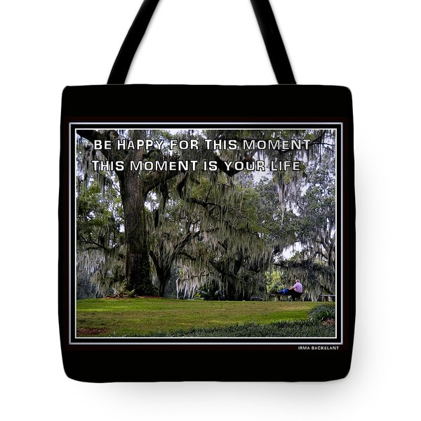 Tote Bag featuring the photograph The Moment by Irma BACKELANT GALLERIES