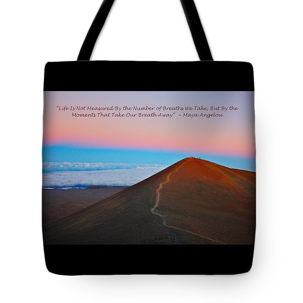 The Moments That Take Our Breath Away Tote Bag