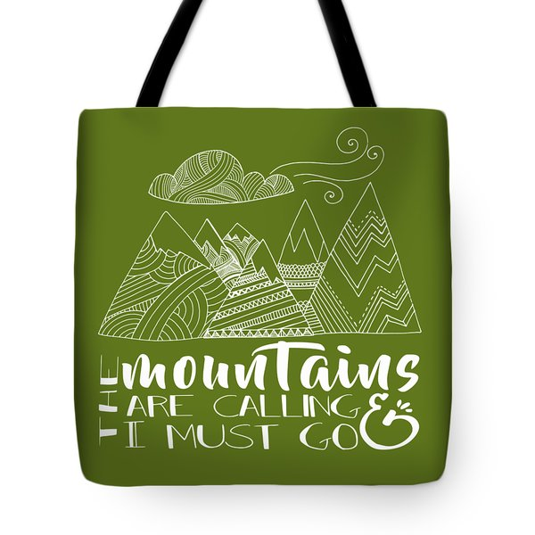 The Mountains Are Calling Tote Bag by Heather Applegate