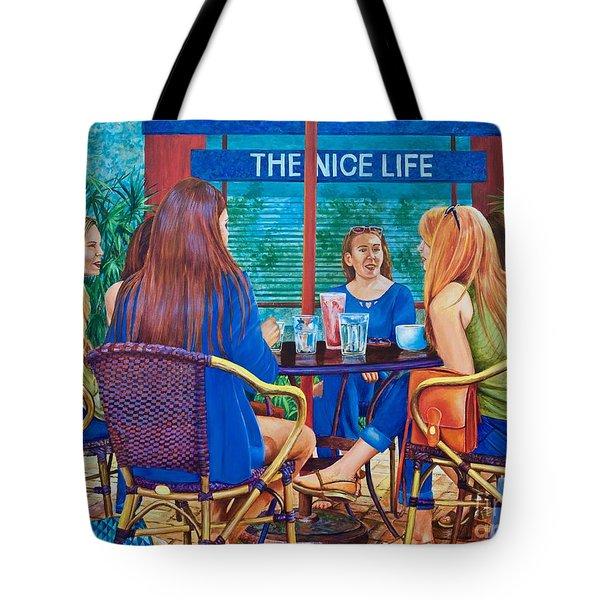 The Nice Life Tote Bag