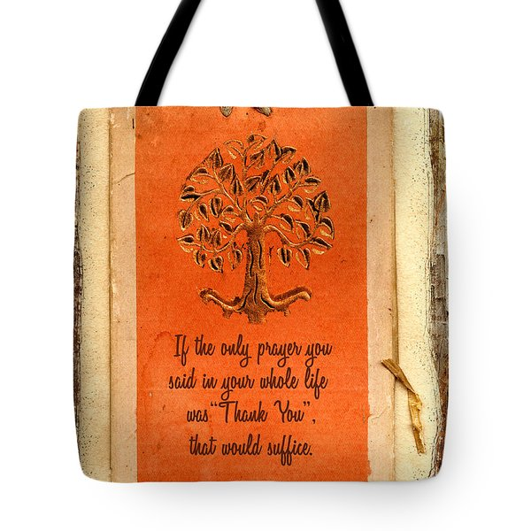 Tote Bag featuring the digital art The Only Prayer 2016 by Kathryn Strick