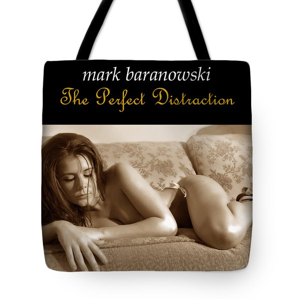 The Perfect Distraction Tote Bag