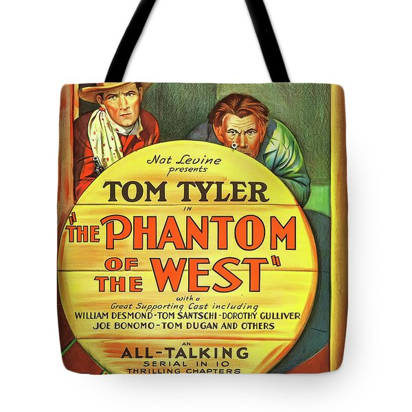 The Phantom Of The West 1931 Tote Bag by Mountain Dreams