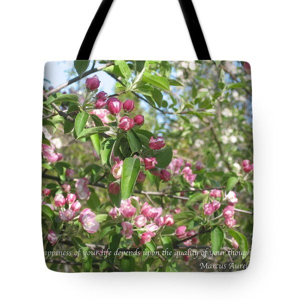The Quality Of Your Thoughts Tote Bag