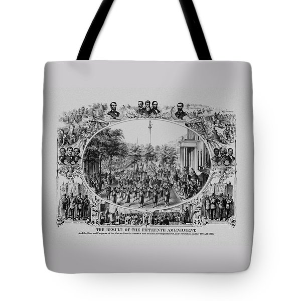 The Result Of The Fifteenth Amendment Tote Bag by War Is Hell Store