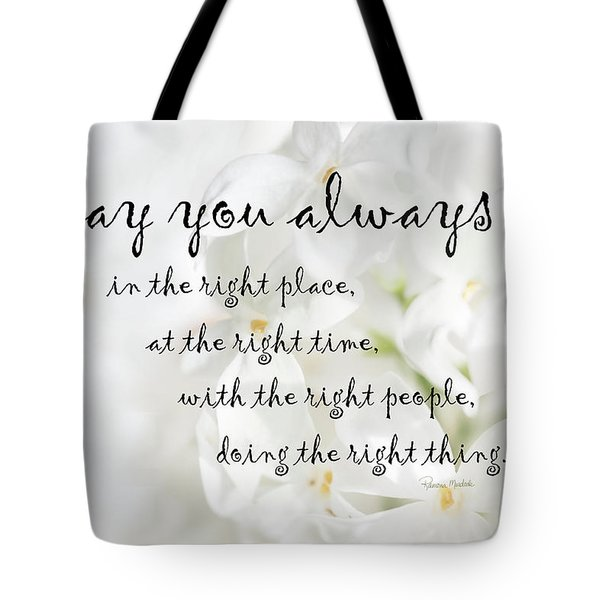 The Right Place Blessing Tote Bag