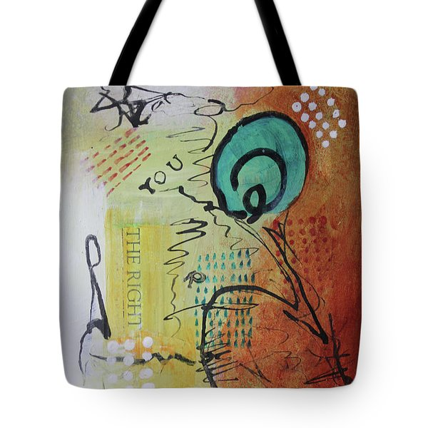 Tote Bag featuring the mixed media The Right You by April Burton