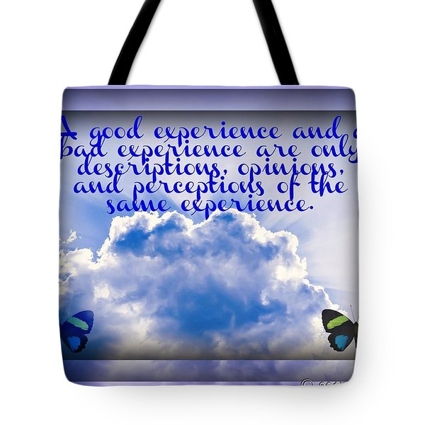 The Same Experience Tote Bag