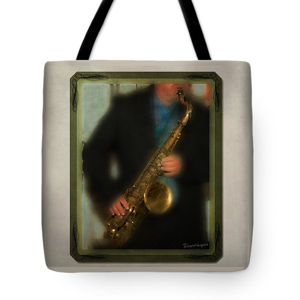 Tote Bag featuring the photograph The Sax Player by Terri Harper