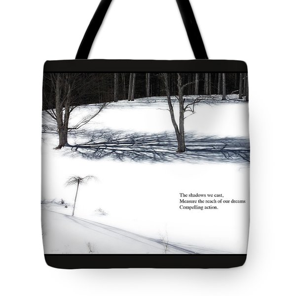 Tote Bag featuring the photograph The Shadows We Cast Haiku by Wayne King