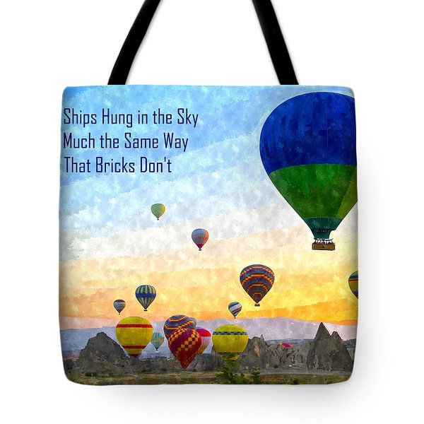The Ships Hung In The Sky Tote Bag