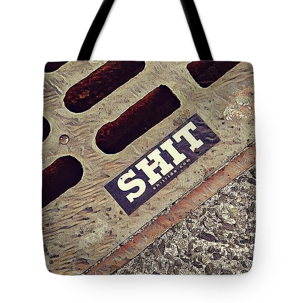 The Shit You See In New York City Tote Bag