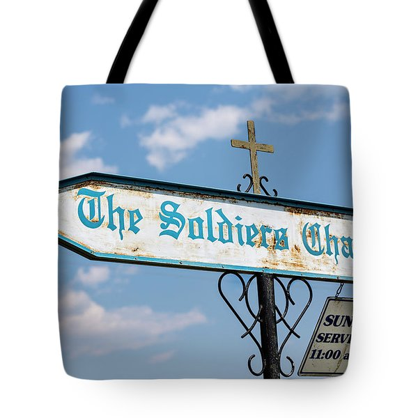 The Soldiers Chapel Sign Tote Bag
