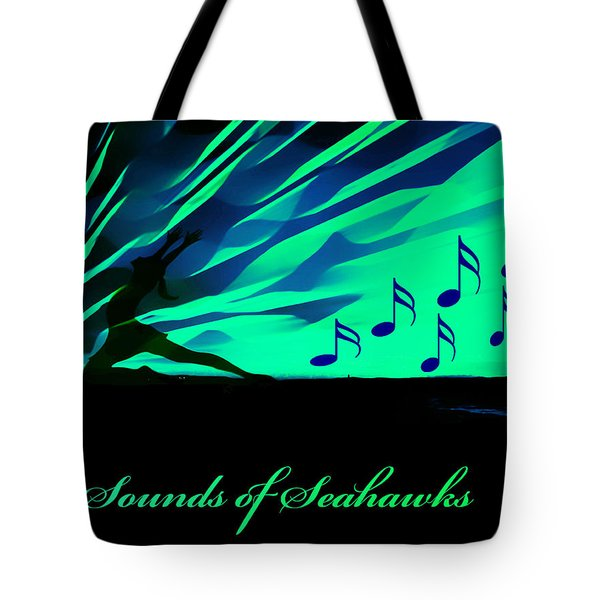 The Sounds Of Seattle Seahawks Tote Bag