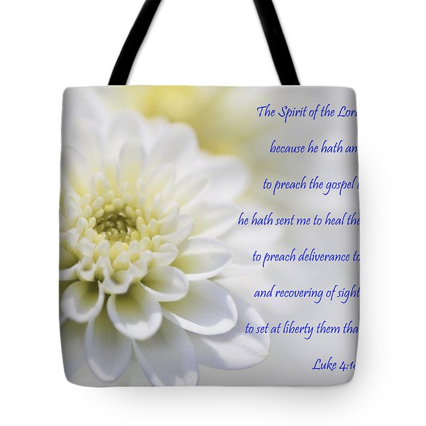 The Spirit Of The Lord Is Upon Me Tote Bag