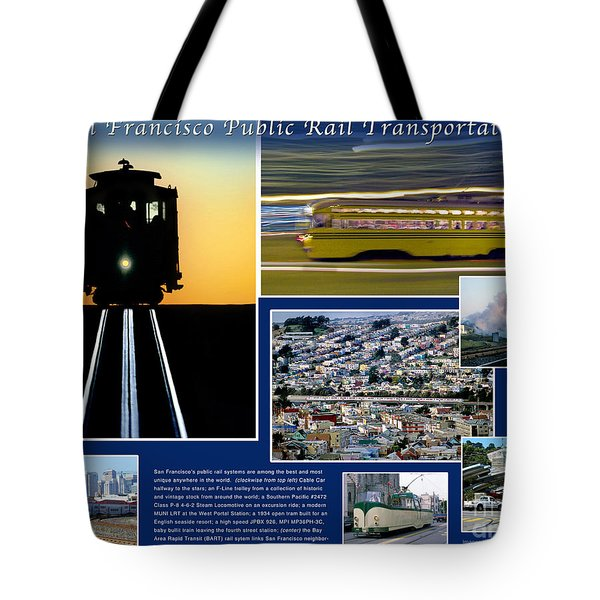 The Story Of Rail Transportation In San Francisco California Tote Bag by Wernher Krutein