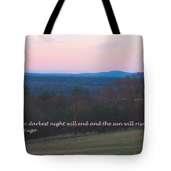 The Sun Will Rise Tote Bag